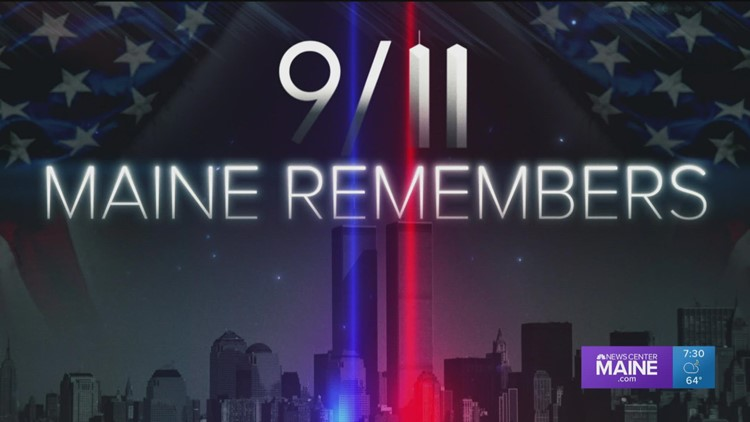 9/11 | Maine Remembers. A NEWS CENTER Maine Special