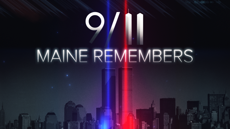 9/11: Maine Remembers | A NEWS CENTER Maine Special