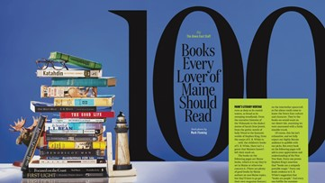 Looking for a good read? Here are 100 suggestions--and they're all about Maine