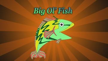 Big Ol' Fish 051620