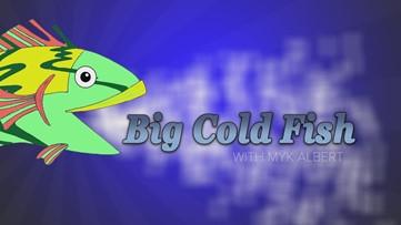 Big Cold Fish 050320