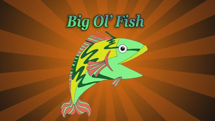 Big Ol' Fish