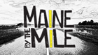 Maine by the Mile: The Ultimate Road Trip