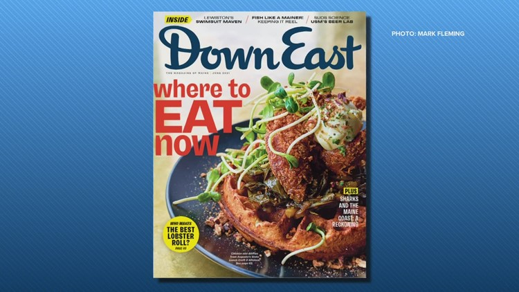 "From food to fishing, the June issue of ""Down East"" has got you covered"