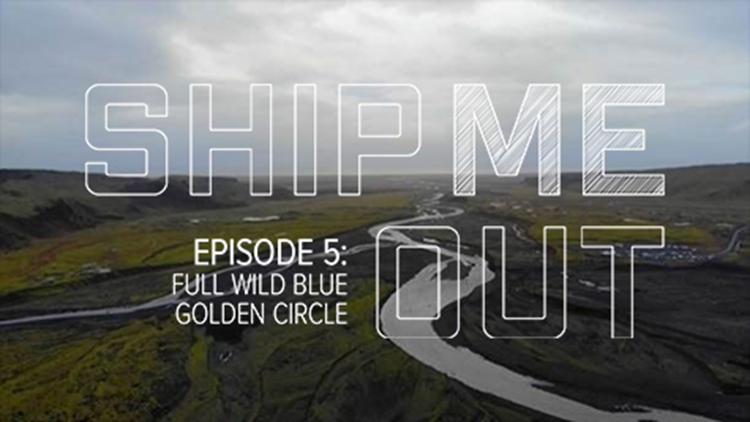 Ship ME Out: E5 'Full Wild Blue Golden Circle'