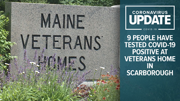 Nine people tested positive for COVID-19 coronavirus at Scarborough's Maine Veterans' Homes facility
