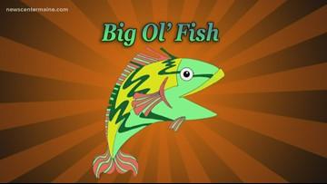 Big Ol' Fish 120719