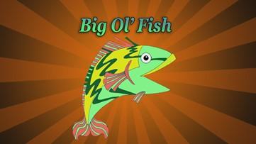 Big Ol' Fish 052420