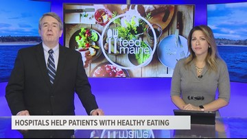 Feed Maine: Hospitals help patients with healthy eating