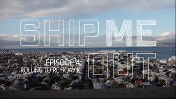 Ship ME Out | E4 - 'Rolling to Reykjavik'