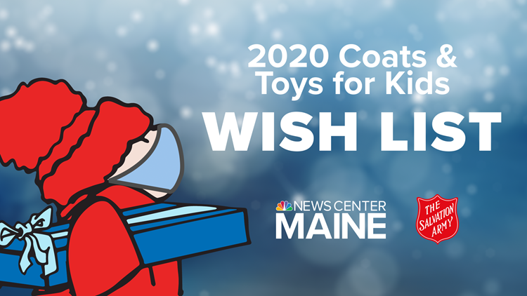 2020 NEWS CENTER Maine's Coats and Toys for Kids Wish List has ended