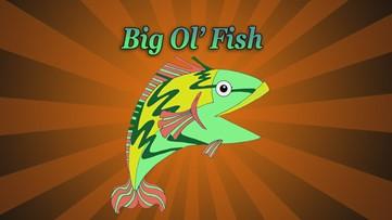 Big Ol' Fish 050220