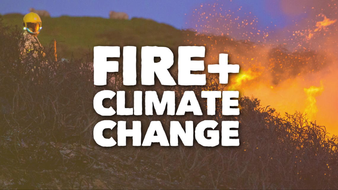 VERIFY: Is there a link between climate change and extreme fire?